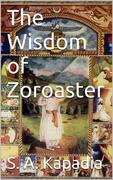 The Wisdom of Zoroaster