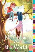 Me & Mom vs. the World
