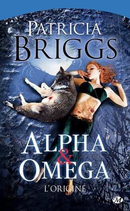Alpha & Omega - L'Origine