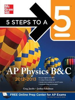 5 Steps to a 5 AP Physics B&c 2012-2013