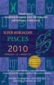 Pisces (Super Horoscopes 2012)