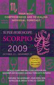Scorpio (Super Horoscopes 2012)