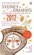 Sydney Omarr's Astrological Guide for You in 2012