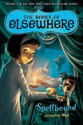 Spellbound: The Books of Elsewhere: Volume 2