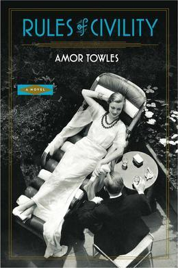 Rules of Civility: A Novel