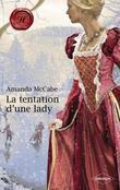 La tentation d'une lady (Harlequin Les Historiques)