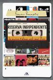 Riserva indipendente. La musica italiana negli anni Zero
