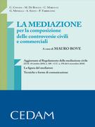 La mediazione per la composizione delle controversie civili e commerciali