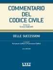 Commentario del Codice civile- Delle successioni- artt.456-564