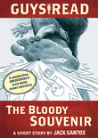 Guys Read: The Bloody Souvenir: A Short Story from Guys Read: Funny Business