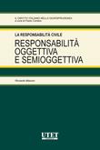 Responsabilità oggettiva e semioggettiva