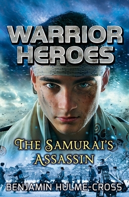Warrior Heroes: The Samurai's Assassin