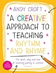 A Creative Approach to Teaching Rhythm and Rhyme