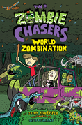 The Zombie Chasers #7: World Zombination