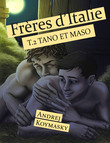 Frères d'Italie, tome 2 : Tano et Maso
