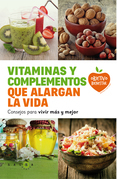 Vitaminas y complementos que alargan la vida