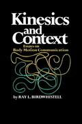 Kinesics and Context: Essays on Body Motion Communication