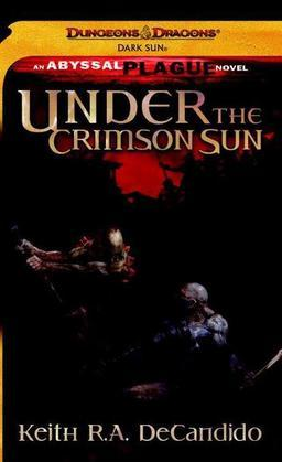 Under the Crimson Sun: A Dungeons & Dragons Novel