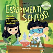 Esperimenti schifosi