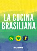 La cucina brasiliana