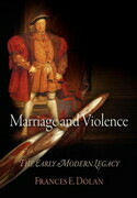 Marriage and Violence: The Early Modern Legacy