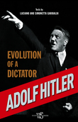 Adolf Hitler. Evolution of a dictator