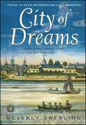City of Dreams: A Novel of Early Manhattan