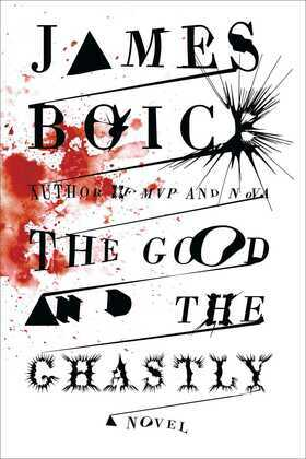 The Good and the Ghastly: A Novel