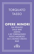 Dal Rinaldo/Dalle Rime/Aminta/Il re Torrismondo/Rogo amoroso/Dal Mondo creato