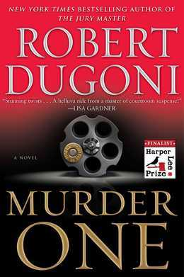 Murder One: A Novel