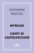Myricae/Canti di Castelvecchio