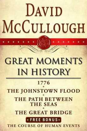 David McCullough Great Moments in History E-book Box Set