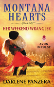Montana Hearts: Her Weekend Wrangler