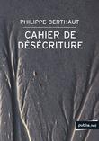 Cahier de désécriture