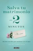 Salva tu matrimonio en 2 minutos