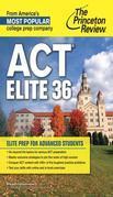 ACT Elite 36: Elite Prep for Advanced Students