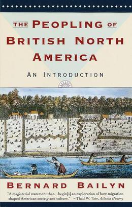The Peopling of British North America: An Introduction