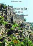 Les Muletiers du sel - En l'an 1565