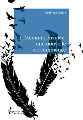 La Mémoire envolée, une nouvelle vie commence