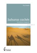 Les Saharas cachés