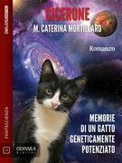 Cicerone - Memorie di un gatto geneticamente potenziato