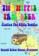 The Hippie Traveler Finding The Little Buddha