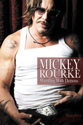MICKEY ROURKE Wrestling With Demons