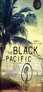 The Black Pacific: Anti-Colonial Struggles and Oceanic Connections