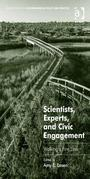 Scientists, Experts, and Civic Engagement: Walking a Fine Line