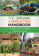 The Organic Composting Handbook: Techniques for a Healthy, Abundant Garden