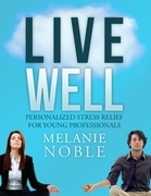 Live Well: Personalized Stress Relief for Young Professionals