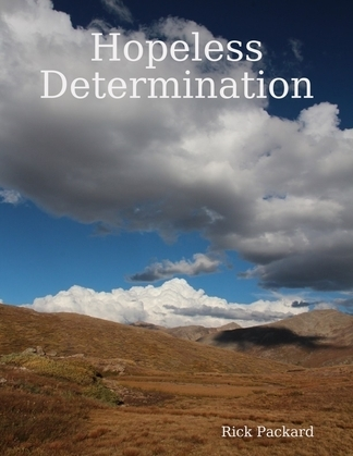 Hopeless Determination
