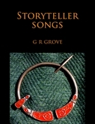 G. R. Grove - Storyteller Songs: Poetry from the Young Gwernin Trilogy