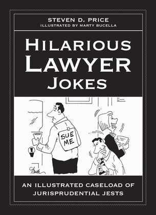 Hilarious Lawyer Jokes